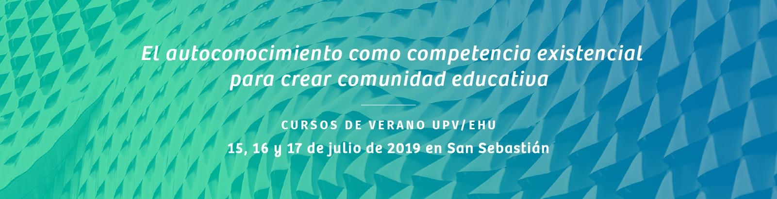 Curso de la Fundación Claudio Naranjo Cursos de Verano UPV 2019