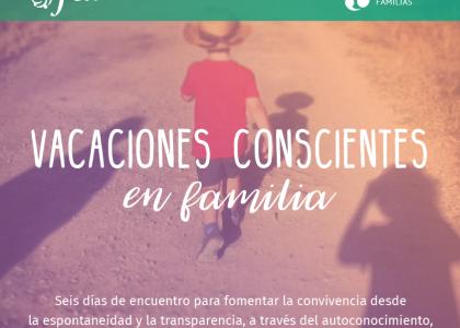 Encuentros de familias FCN, familias, vacaciones, educación, Fundación Claudio Naranjo